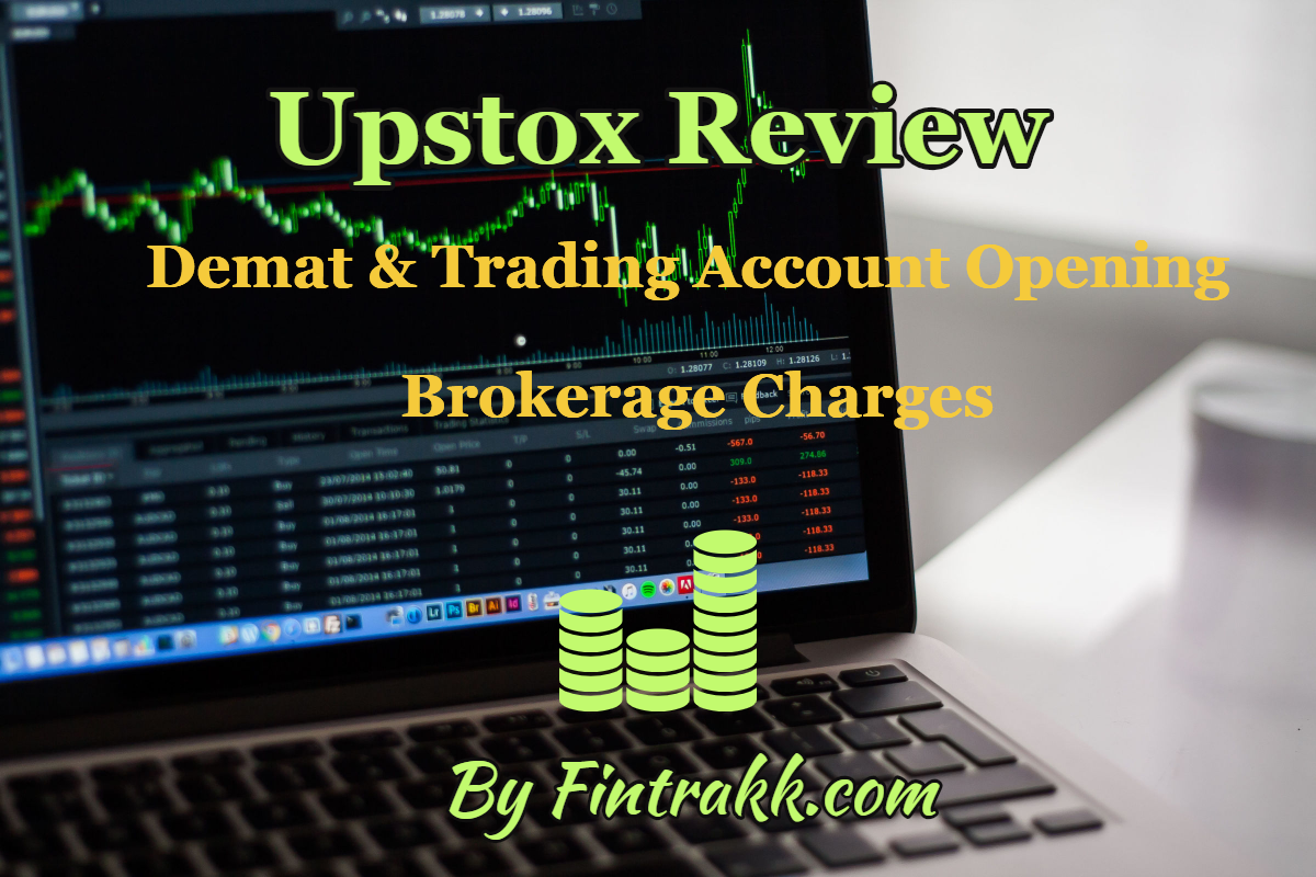 Upstox Reviews: Demat & Trading Account Opening, Brokerage Charges