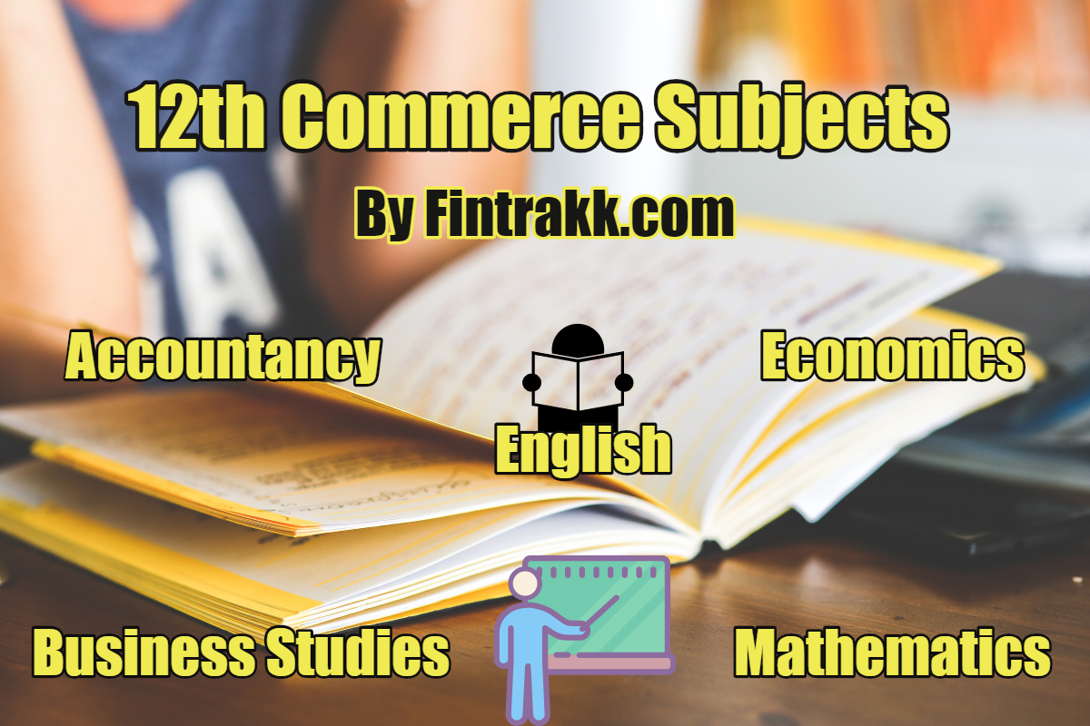 12th commerce subjects, commerce subjects, commerce subjects class 12, commerce subject