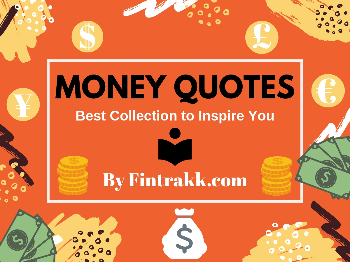 Best Money Quotes: Top 15 Quotations to Inspire You