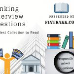 Banking Interview Questions, Bank Interview Questions, Banking Interview, Bank Interview