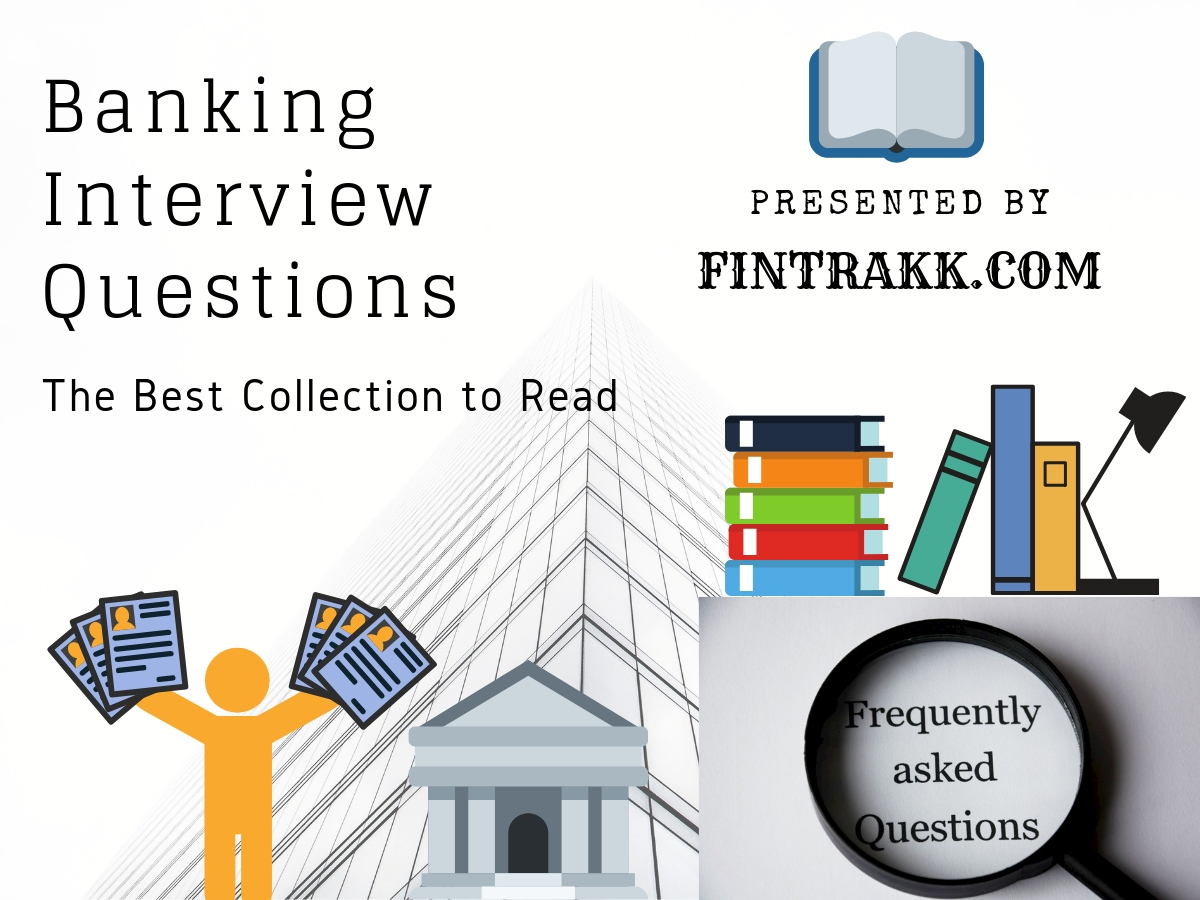 Common Banking Interview Questions and Answers: Bank Jobs
