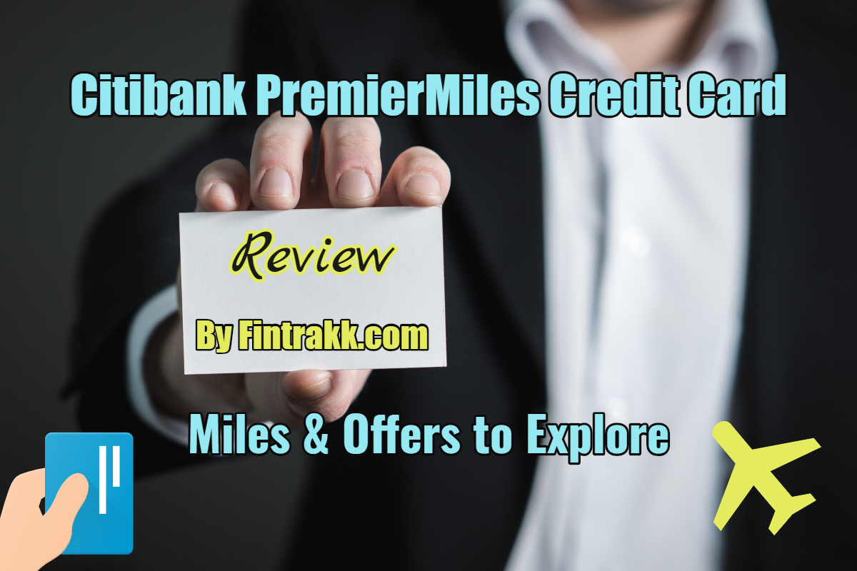 Citibank PremierMiles Credit Card India: Review 2020