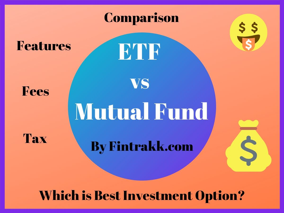 ETF Vs Mutual Fund review and comparison