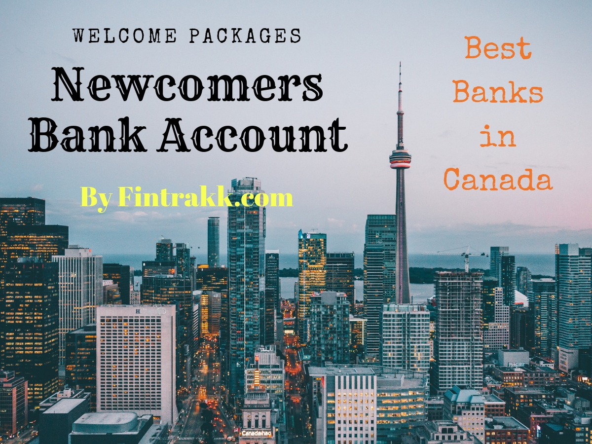 Best Bank for New Immigrants in Canada: Newcomers Bank Accounts 2020