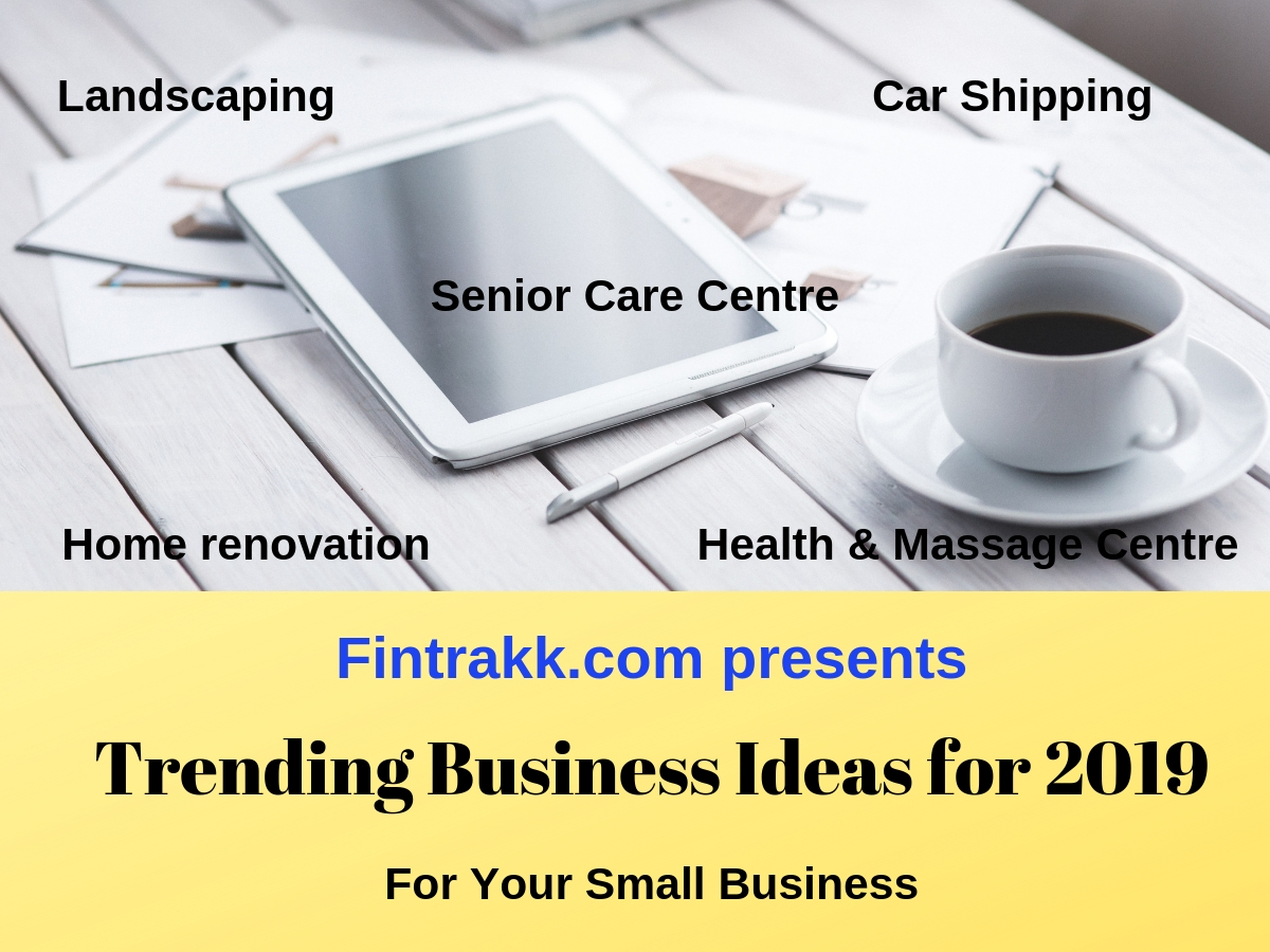 6 Trending Business Ideas for 2020: Best List