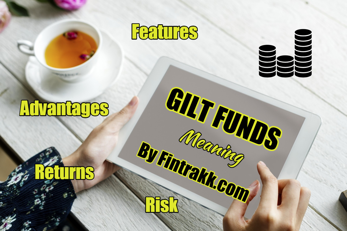 Gilt funds in India, gilt funds meaning