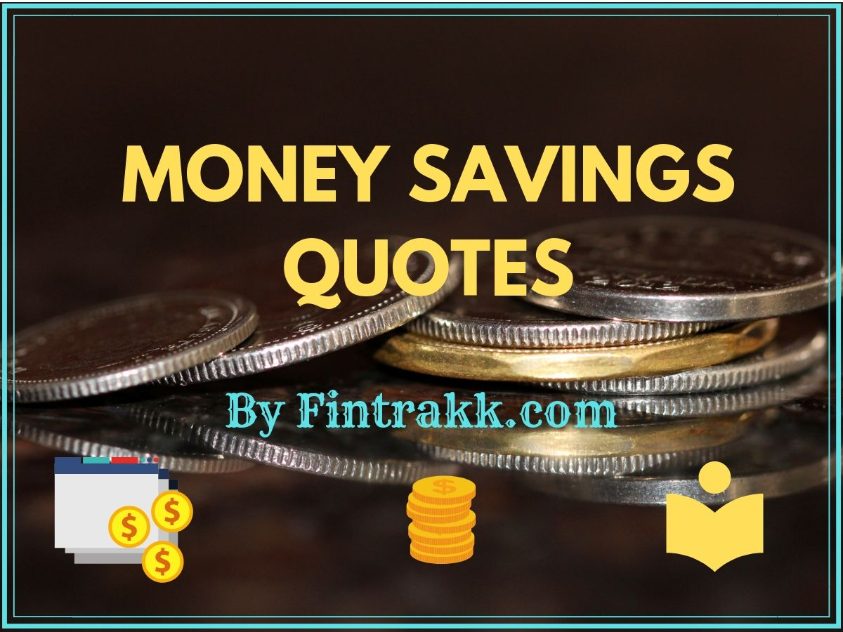 Money Saving Quotes: Best Collection to Save Wisely!