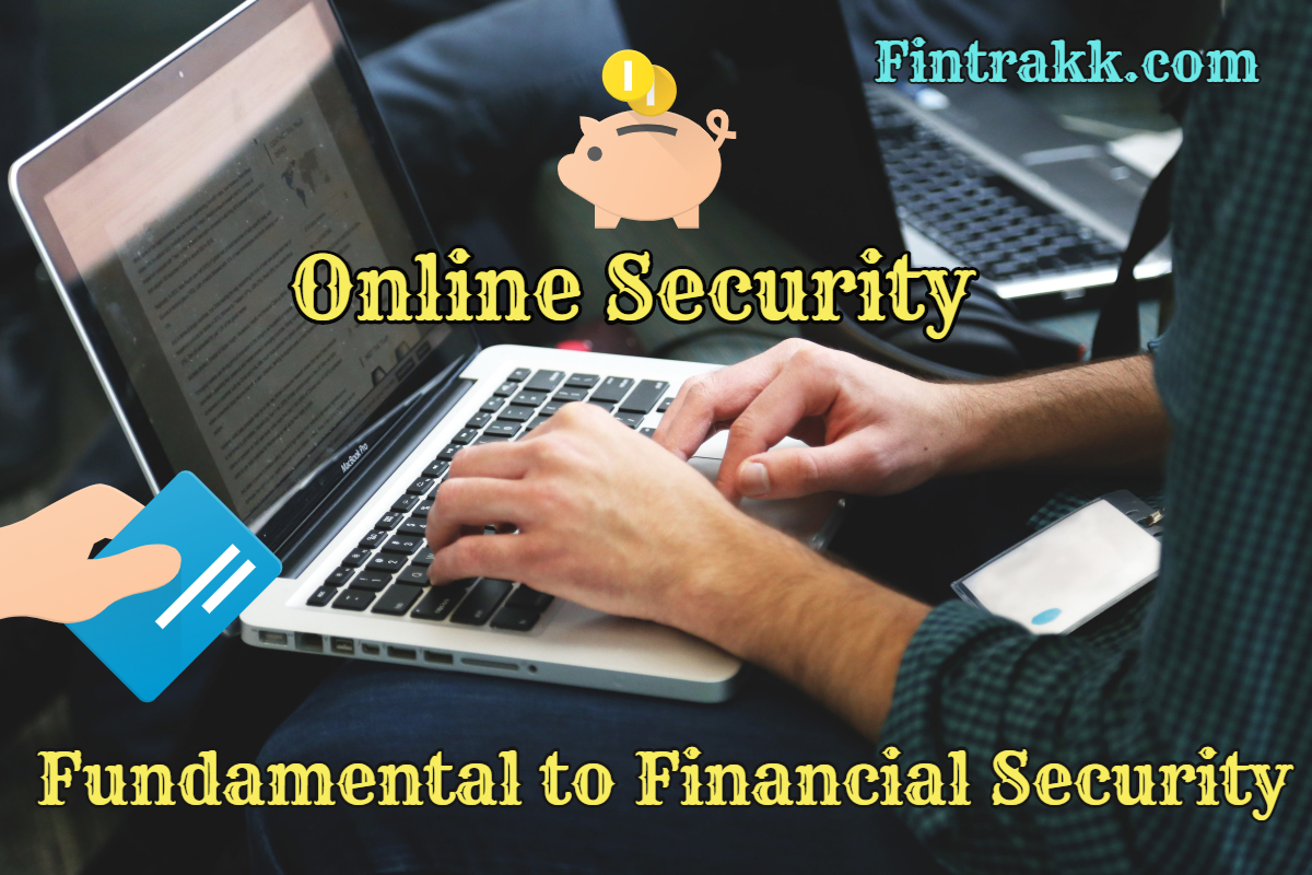 Online Security is Fundamental to Your Financial Security