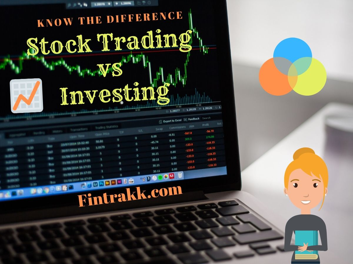 Trading vs. Investing: Difference between Stock Trading & Investment