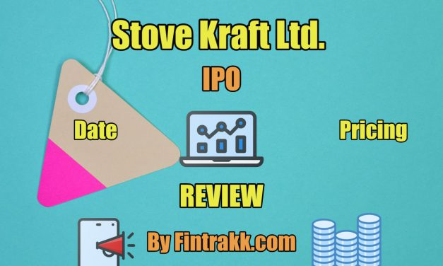 Stove Kraft Ltd. IPO Review: Listing Dates, Price & Allotment 2021