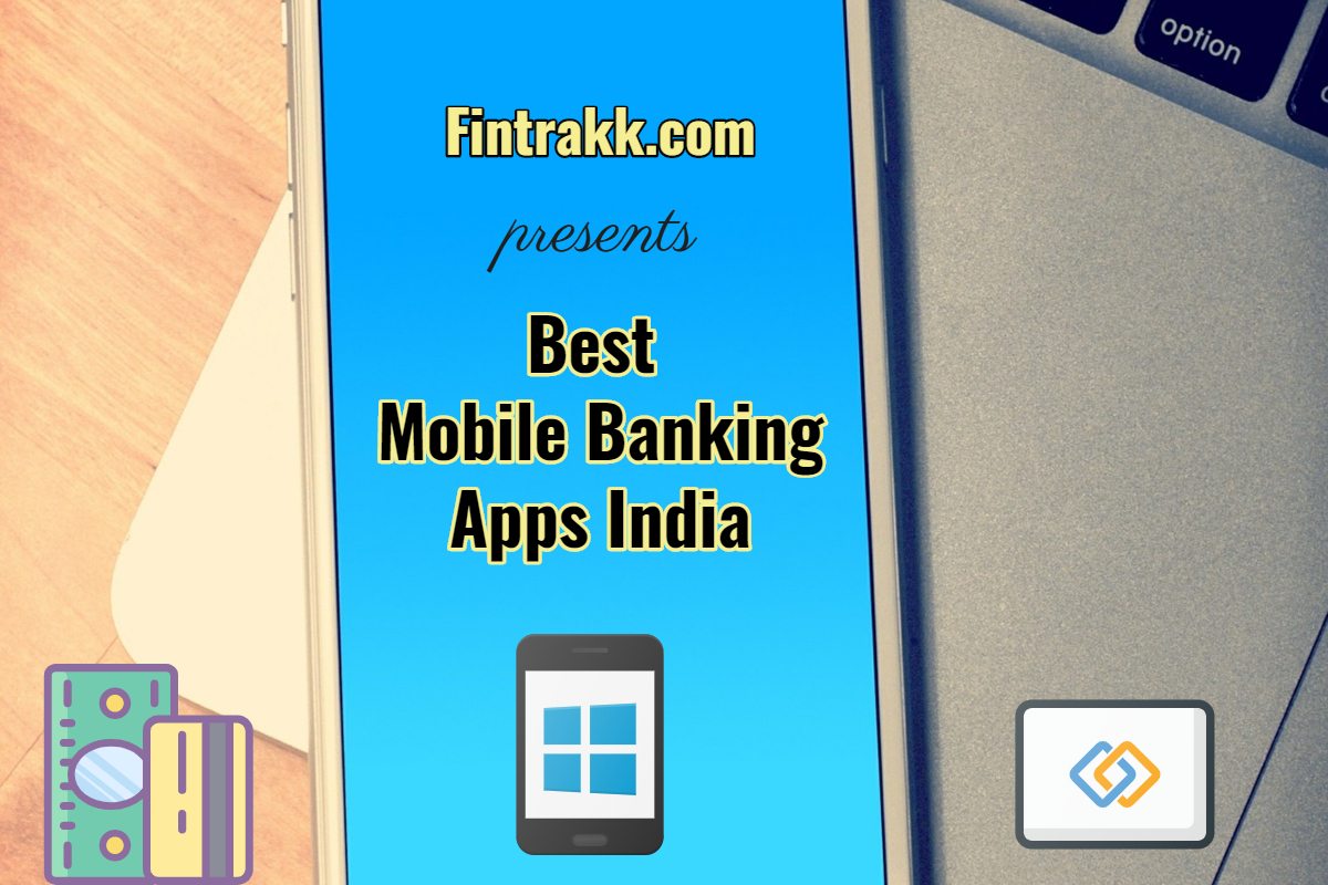 Best Mobile Banking Apps in India: Top 5 List
