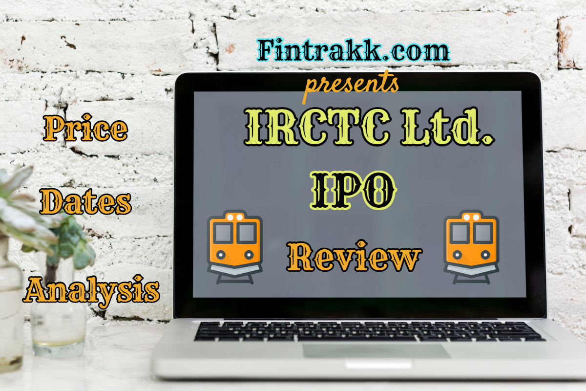 IRCTC Ltd. IPO Review: Listing Dates, Price & Allotment 2019