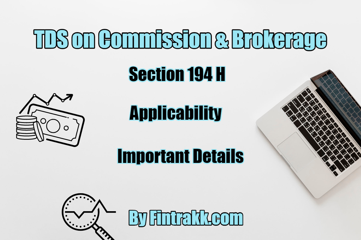 TDS on Commission or Brokerage: Section 194H