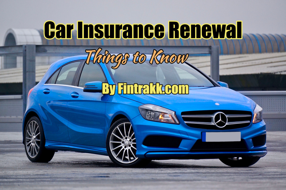 Things You Should Know When Renewing Your Car Insurance
