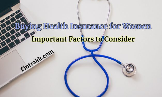 Important Factors to Consider When Buying Health Insurance for Women