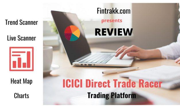 ICICI Direct Trade Racer Review: Web, App Trading Platform