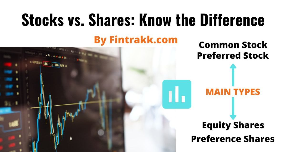 Stocks vs. Shares: What's the Difference?