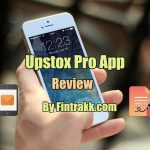 Upstox Pro App Review 2020: Features, Benefits in Stock Trading