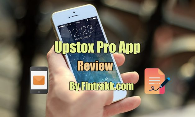 Upstox Pro App Review 2021: Features, Benefits in Stock Trading