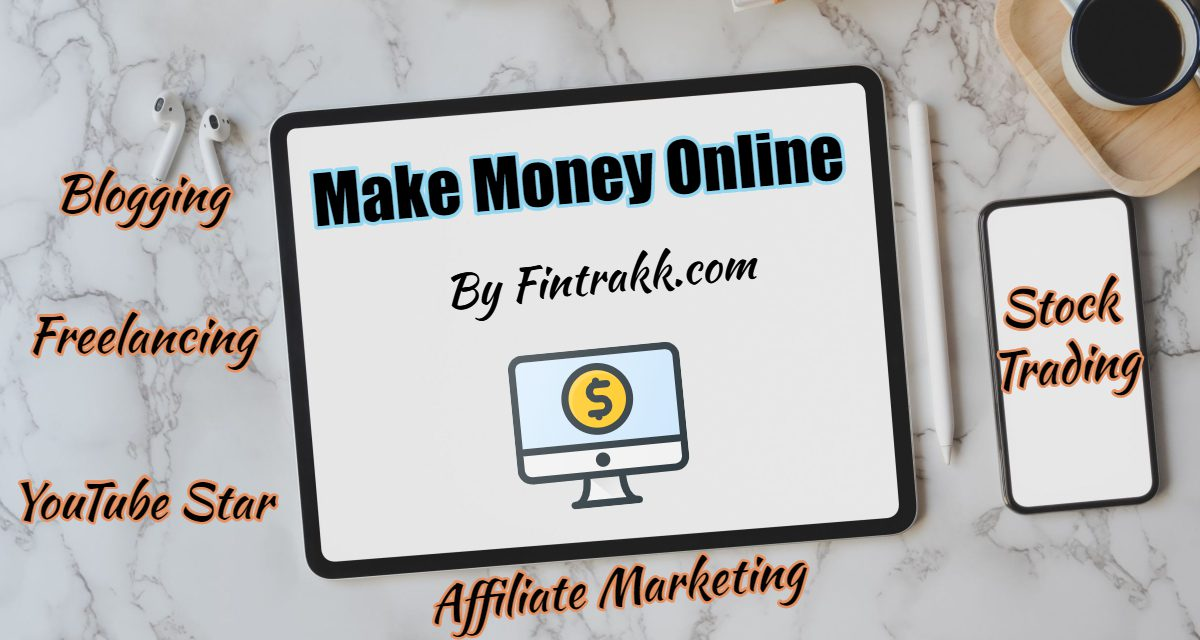 How to Make Money Online in India? 5 Ways to Grow Rich