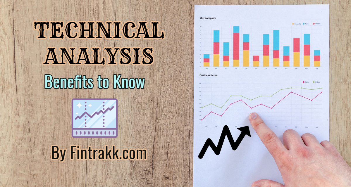 Discover the 7 Core Benefits of Technical Analysis