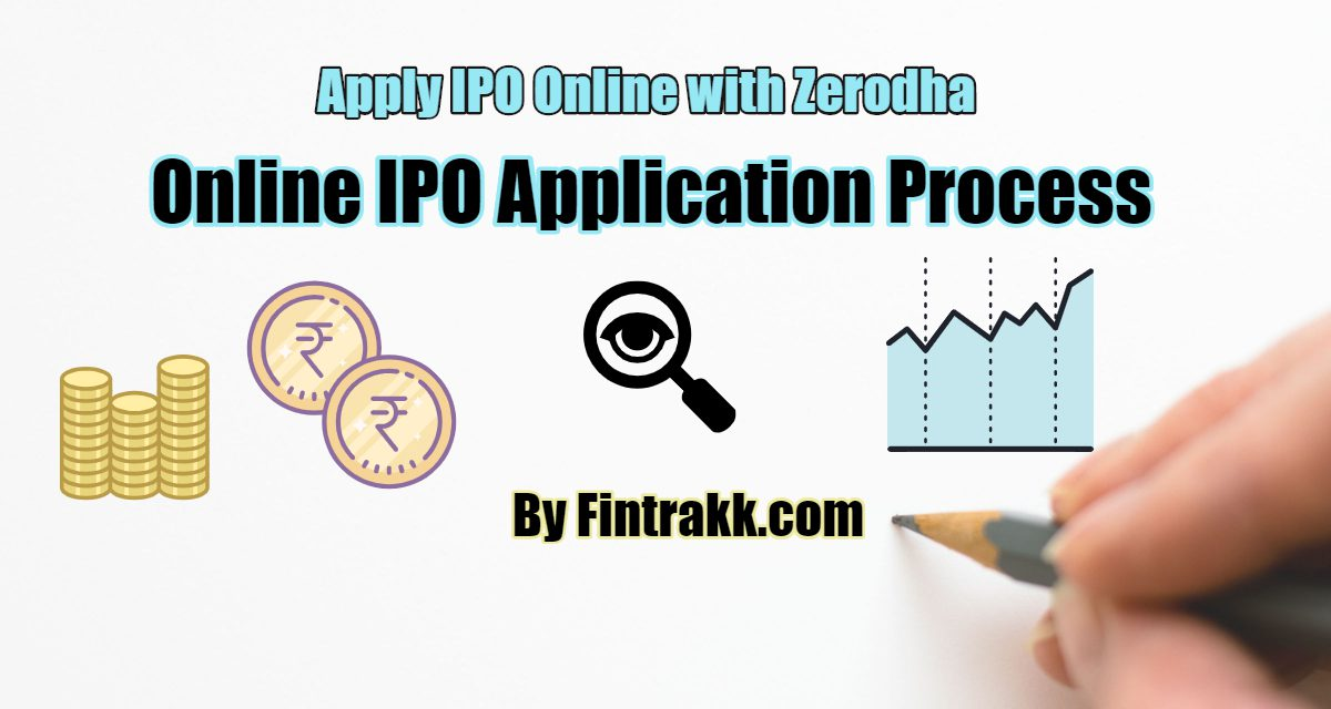 How to Apply for Online IPO with Zerodha through UPI app?
