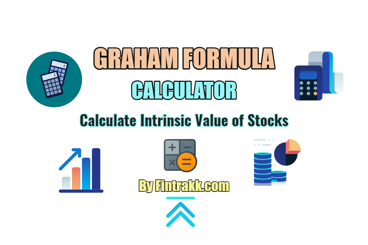 Graham Calculator for stock valuation, Graham formula, Intrinsic value calculator