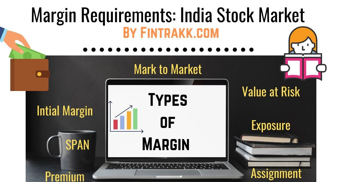 Margin Requirements in India Stock Market: Types & Details