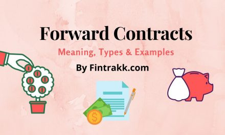 Forward Contracts: Meaning, Examples and Types of Settlement