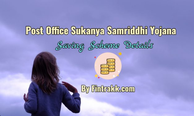 Post Office Sukanya Samriddhi Yojana (SSY): Scheme Details, How to open Account?