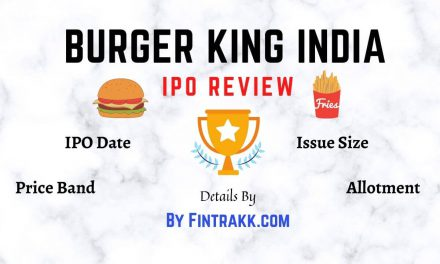Burger King IPO (India) Review: Date, Size, Price Band, Allotment