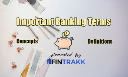 Basic Important Banking Terms & Definitions: Top 100 List to Know