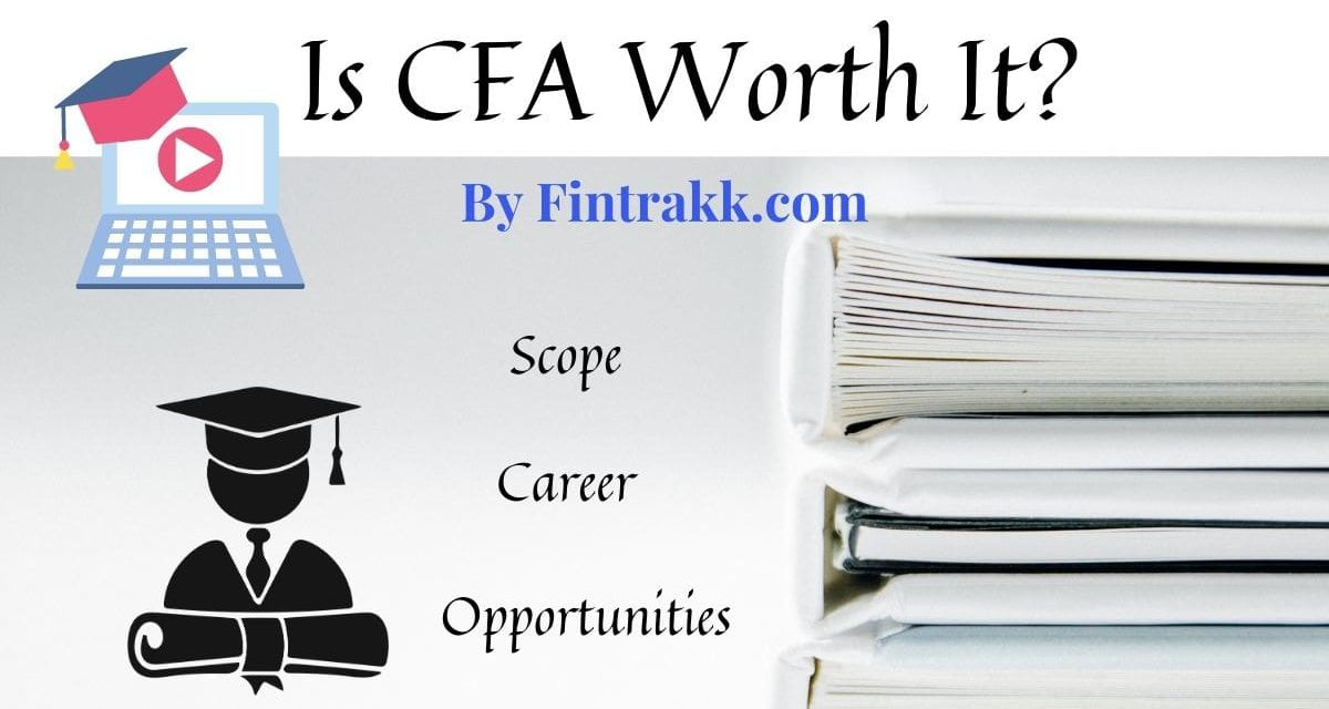 Is CFA worth it? Should You Take the CFA Exam?