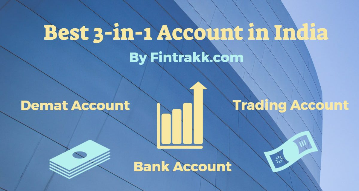 Best 3-in-1 Demat Account in India – Review & Comparison