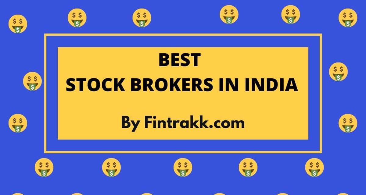 Top 10 Stock Brokers in India: Best List 2021
