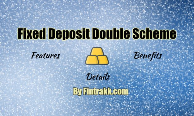 What is Fixed Deposit Double Scheme? Money Doubling Schemes India