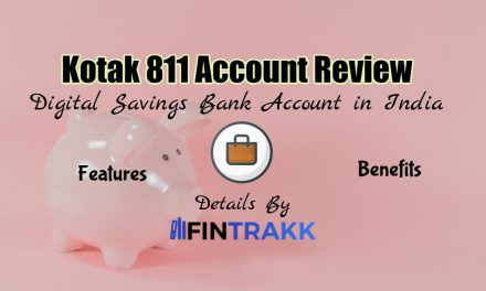 Kotak 811 Account Review: Zero Balance Savings Bank Account
