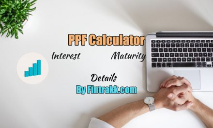 PPF Calculator: Calculate Maturity & Interest for your PPF Account