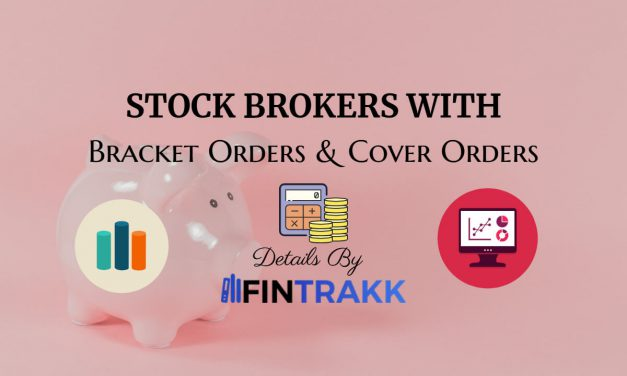 Stock Brokers with Bracket Orders and Cover Orders (INDIA)