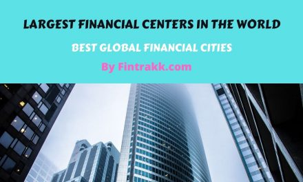 Top 10 Largest Financial Centers in the World: Best & Biggest