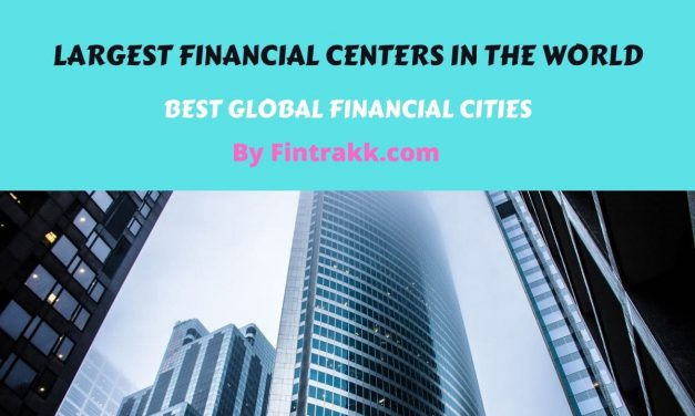 Top 10 Largest Financial Centers in the World: Best Global Leading Cities