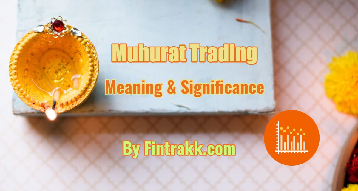 What is Muhurat Trading in India? Time, Date, Tips & Tricks