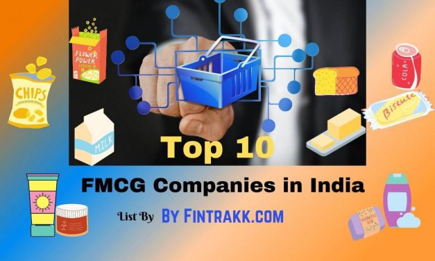 Top 10 FMCG Companies in India: Leading & Best Companies List