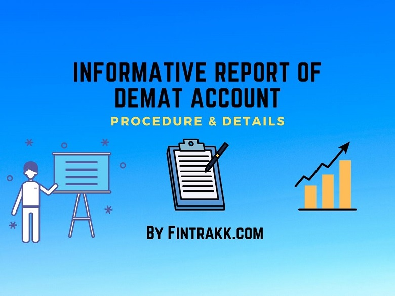 informative report of demat account, demat account procedure