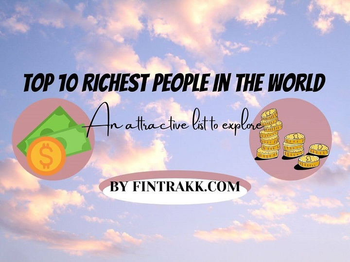 top 10 richest people in world