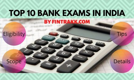 Top 10 Bank Exams in India: Eligibility & Scope in 2021