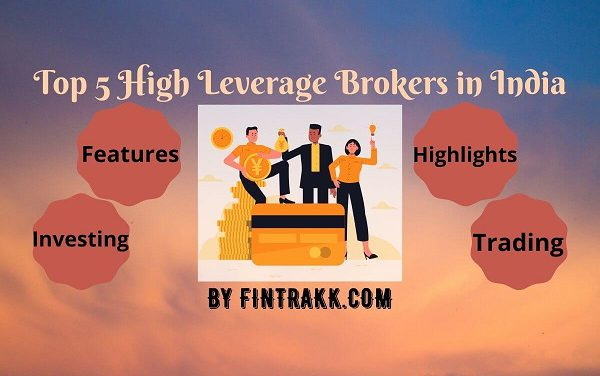 Top 5 High Leverage Brokers in India